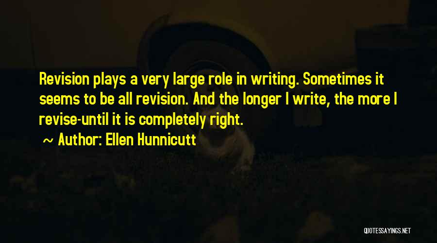 Nothing Seems Going Right Quotes By Ellen Hunnicutt