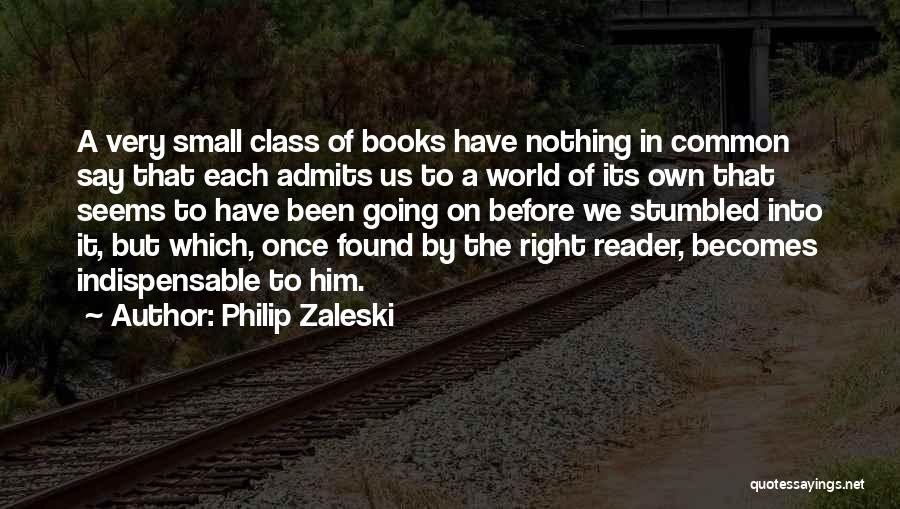 Nothing Seems Going Right Quotes By Philip Zaleski
