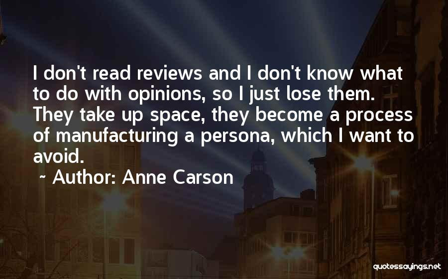 Nothing To Lose Best Quotes By Anne Carson