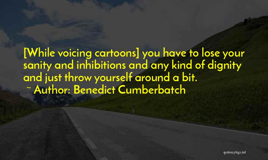 Nothing To Lose Best Quotes By Benedict Cumberbatch