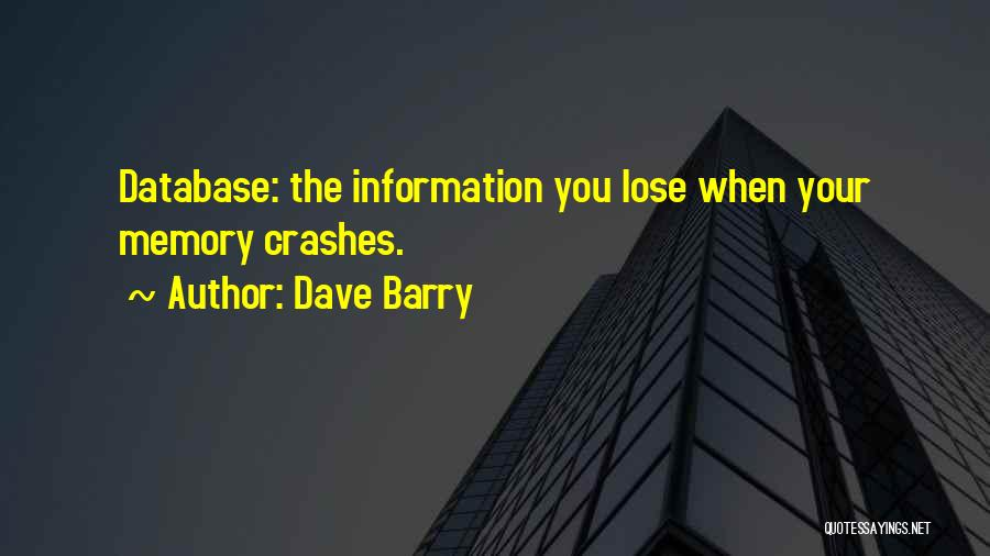 Nothing To Lose Best Quotes By Dave Barry