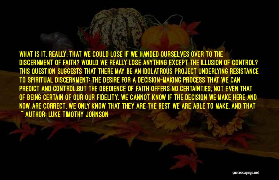 Nothing To Lose Best Quotes By Luke Timothy Johnson