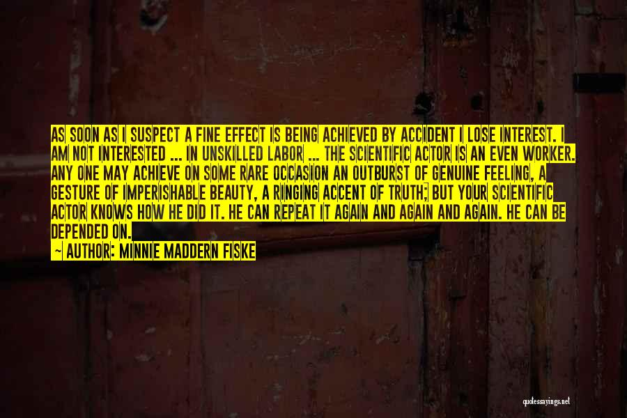 Nothing To Lose Best Quotes By Minnie Maddern Fiske