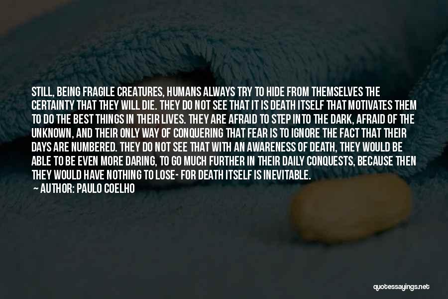 Nothing To Lose Best Quotes By Paulo Coelho