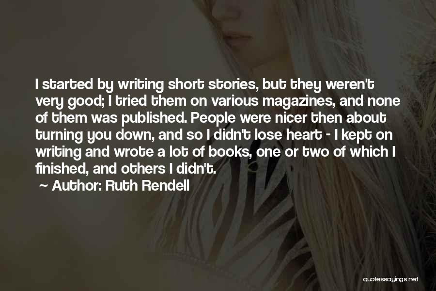 Nothing To Lose Best Quotes By Ruth Rendell