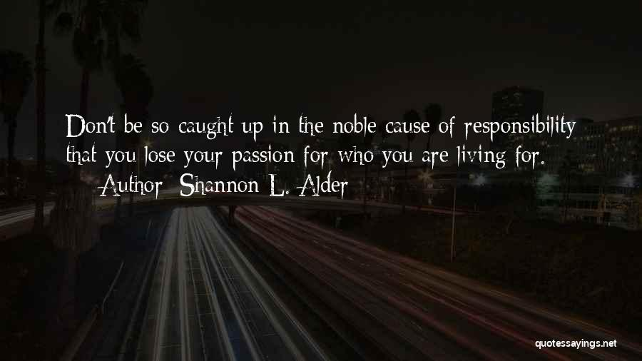 Nothing To Lose Best Quotes By Shannon L. Alder