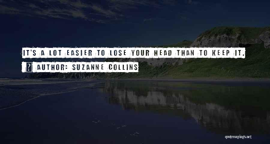 Nothing To Lose Best Quotes By Suzanne Collins