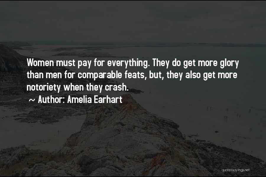 Notoriety Quotes By Amelia Earhart