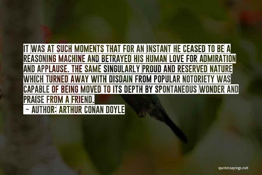 Notoriety Quotes By Arthur Conan Doyle