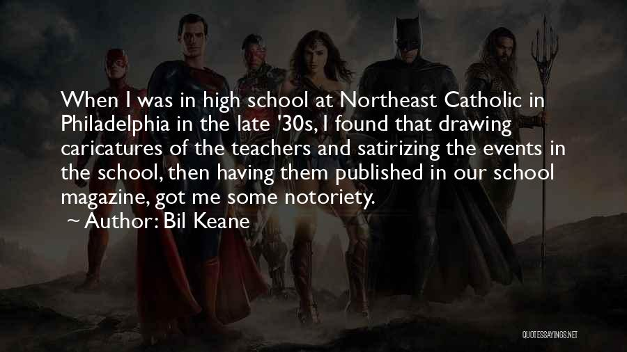 Notoriety Quotes By Bil Keane