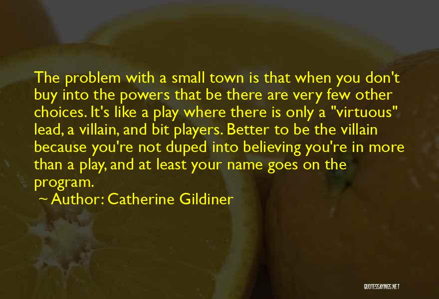 Notoriety Quotes By Catherine Gildiner