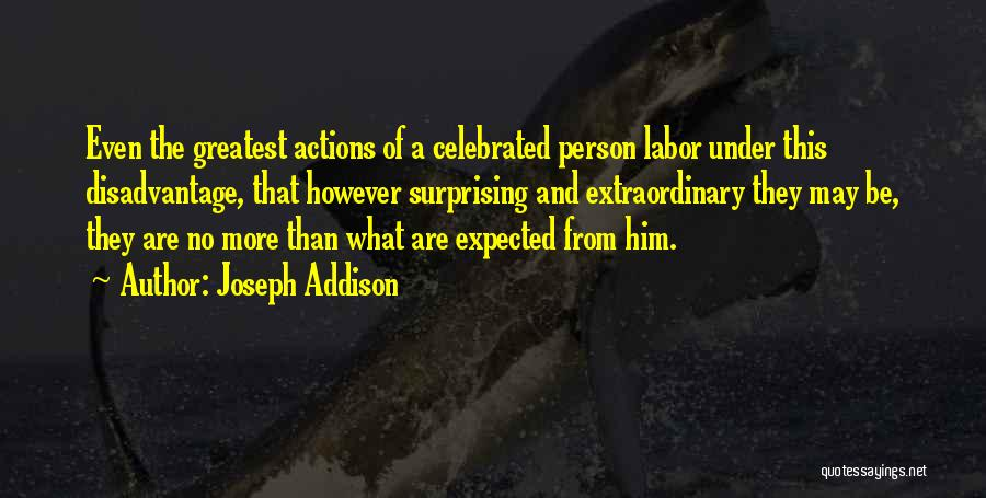 Notoriety Quotes By Joseph Addison