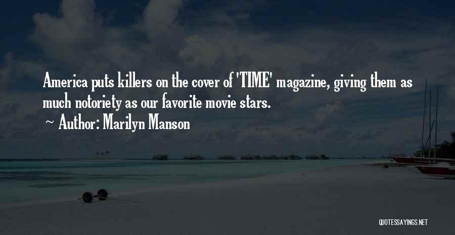 Notoriety Quotes By Marilyn Manson