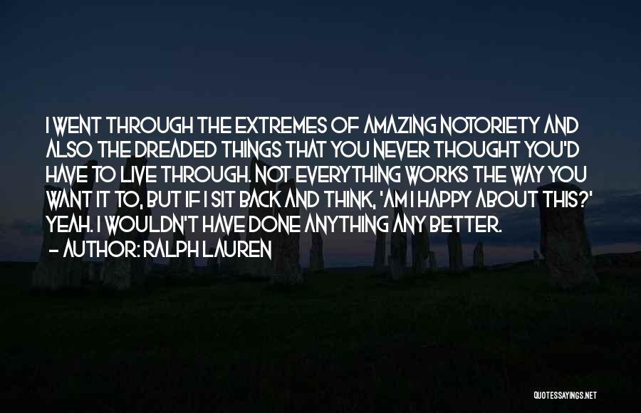 Notoriety Quotes By Ralph Lauren