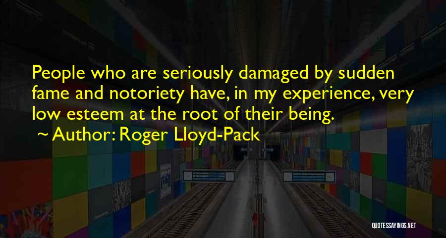 Notoriety Quotes By Roger Lloyd-Pack