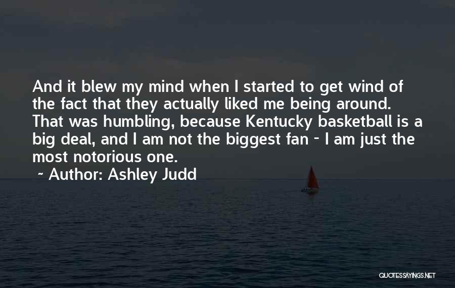 Notorious Big Quotes By Ashley Judd
