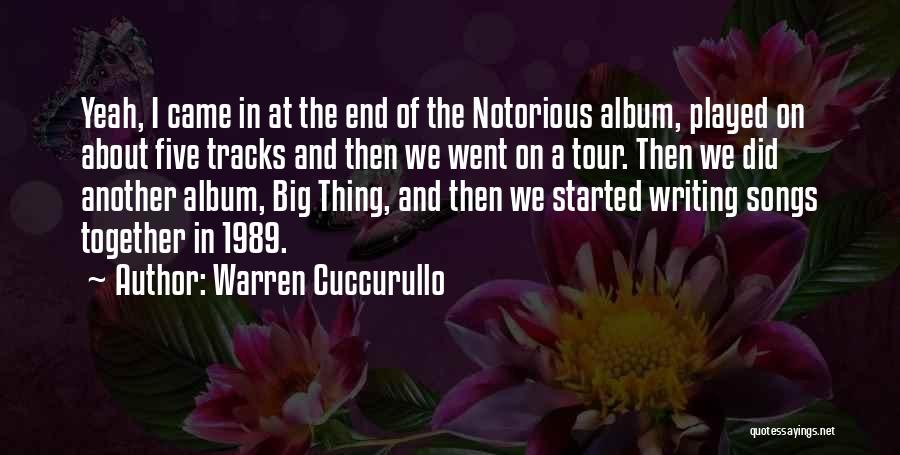 Notorious Big Quotes By Warren Cuccurullo