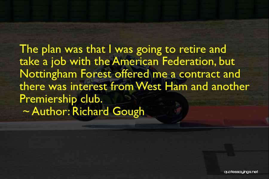 Nottingham Quotes By Richard Gough