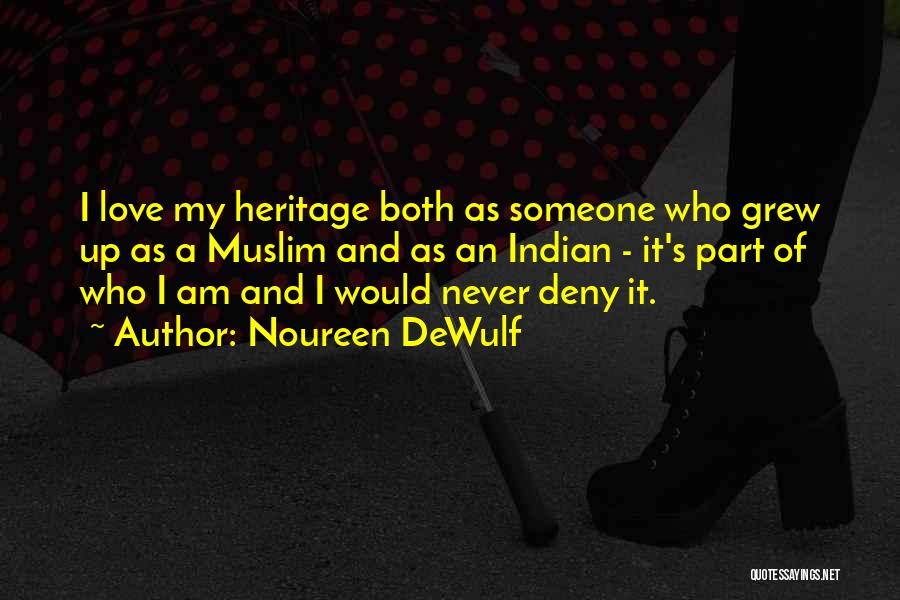 Noureen DeWulf Quotes 1231310