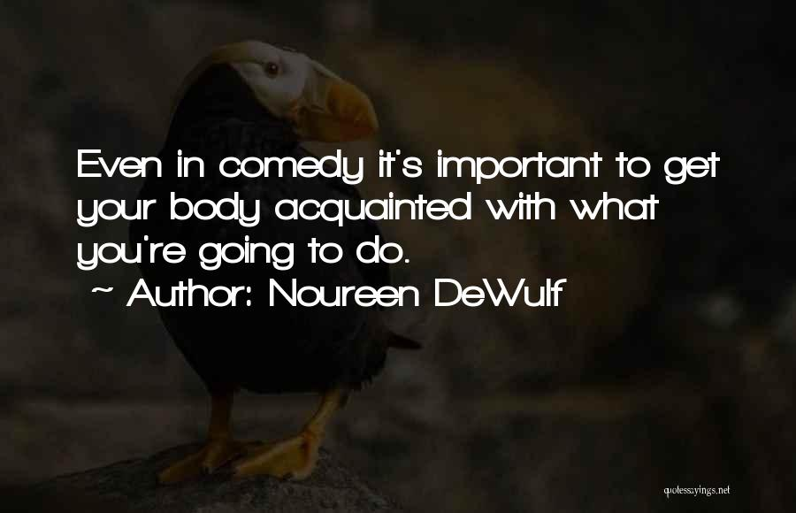 Noureen DeWulf Quotes 1235379