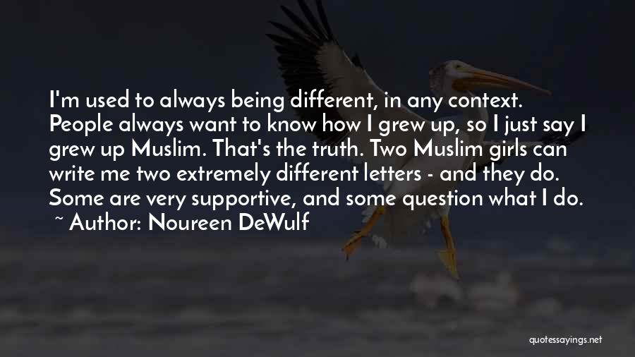Noureen DeWulf Quotes 2130693