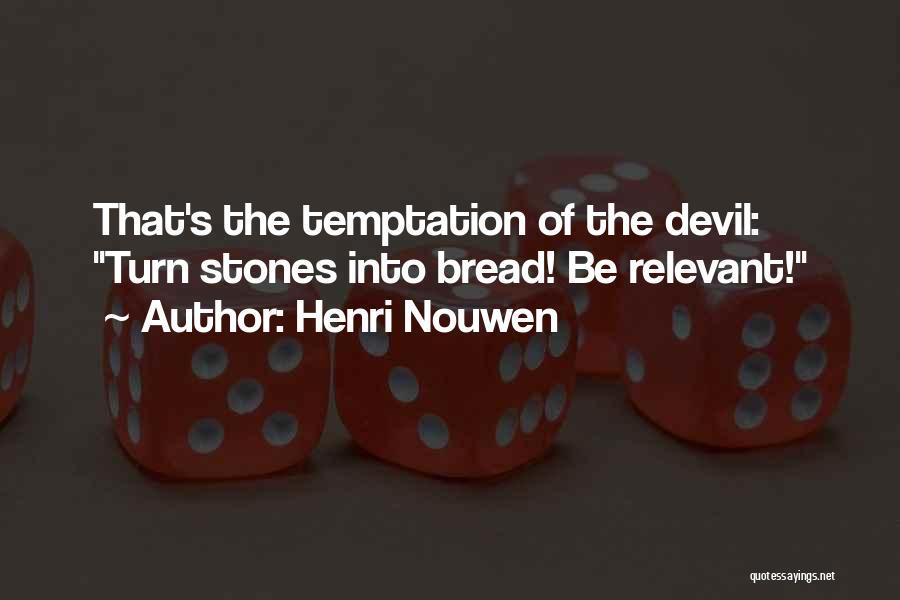 Top 100 Nouwen Quotes & Sayings