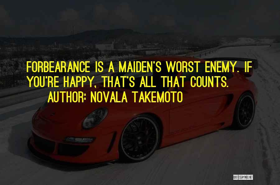 Novala Takemoto Quotes 1021856