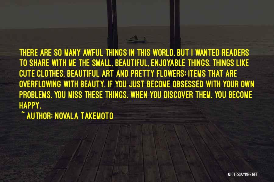 Novala Takemoto Quotes 1065396