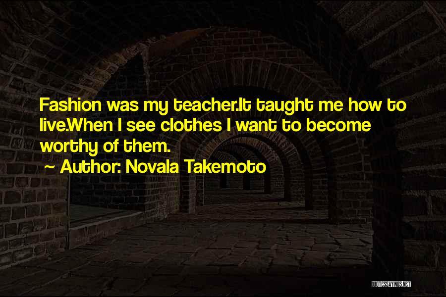 Novala Takemoto Quotes 1195804