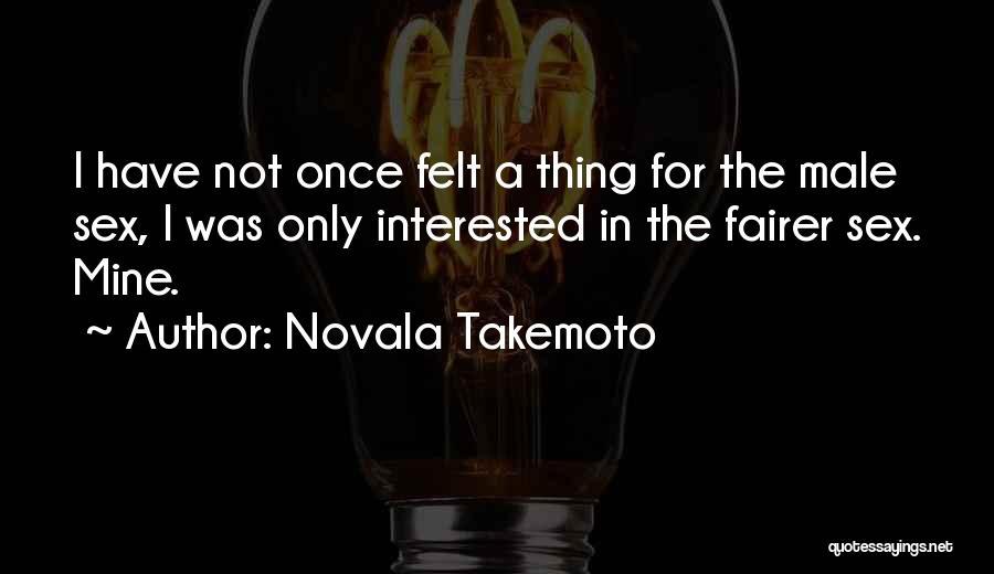 Novala Takemoto Quotes 133109