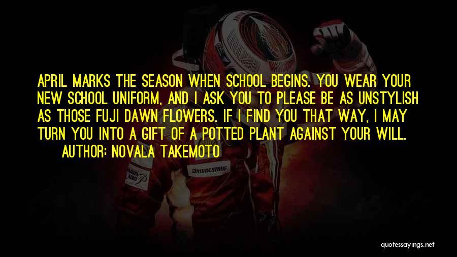 Novala Takemoto Quotes 1408840