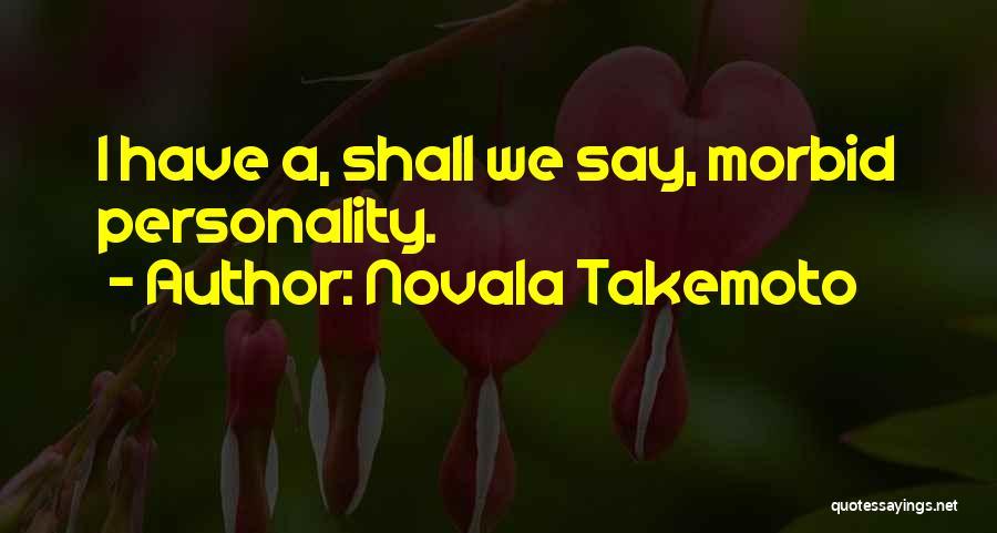 Novala Takemoto Quotes 1425530