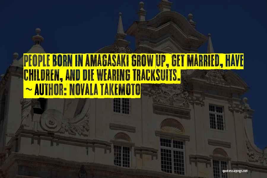 Novala Takemoto Quotes 2127228