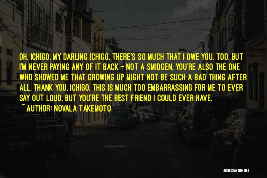 Novala Takemoto Quotes 362854