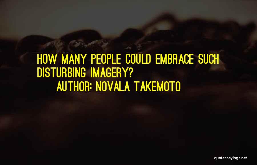 Novala Takemoto Quotes 481276