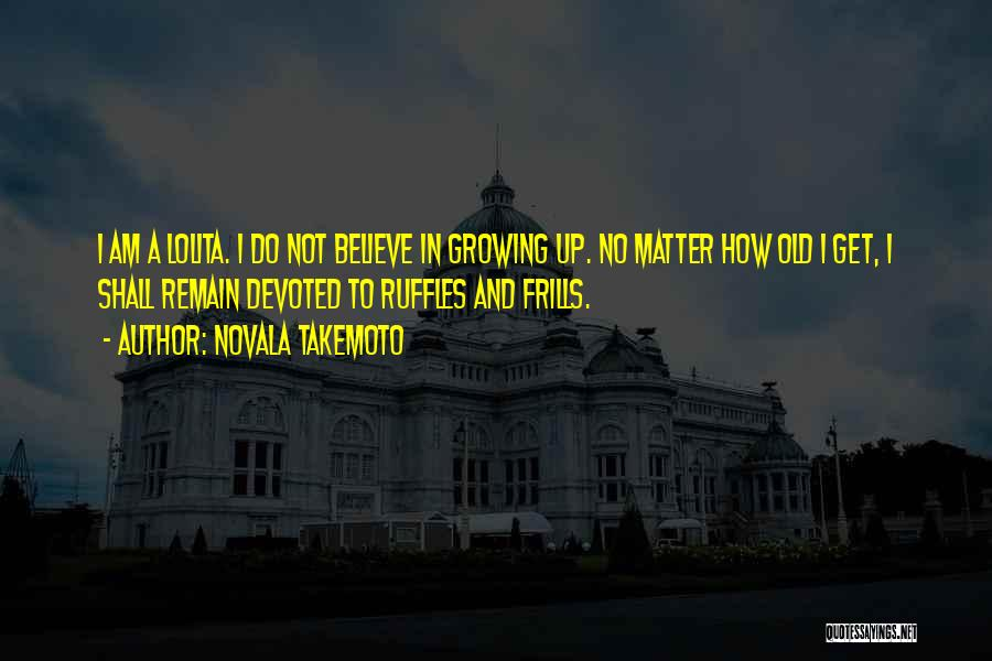 Novala Takemoto Quotes 521672