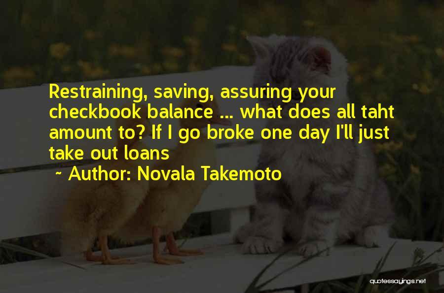 Novala Takemoto Quotes 814988