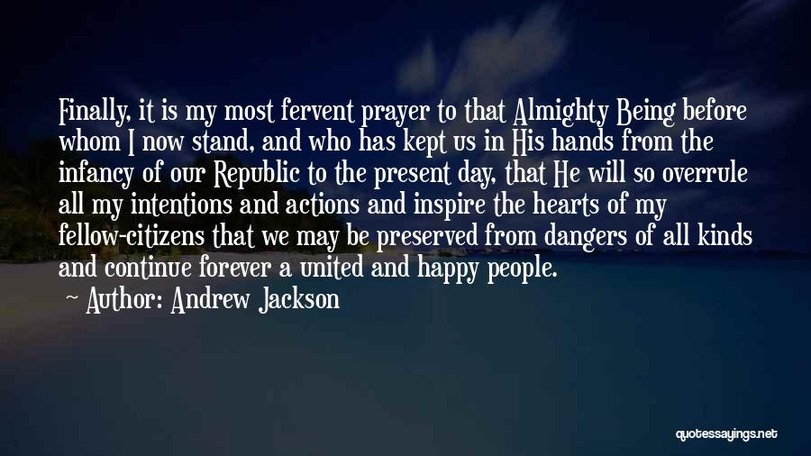 Now And Forever Quotes By Andrew Jackson