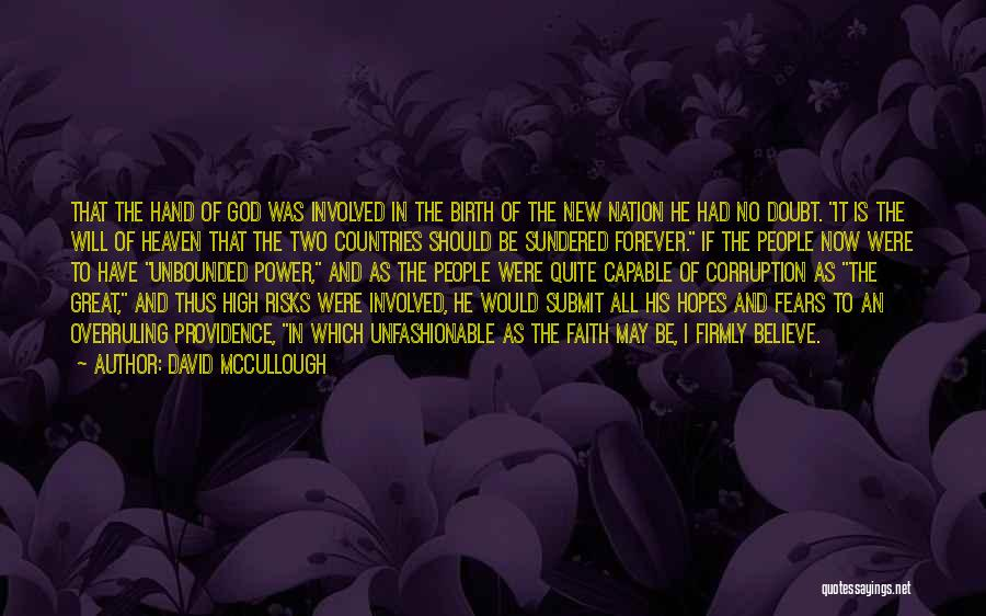 Now And Forever Quotes By David McCullough