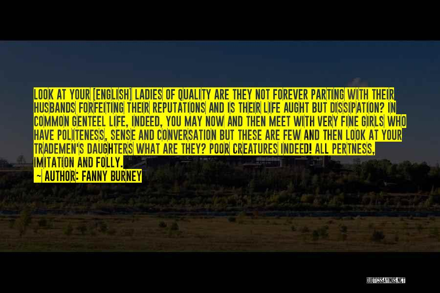 Now And Forever Quotes By Fanny Burney