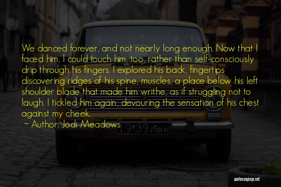 Now And Forever Quotes By Jodi Meadows