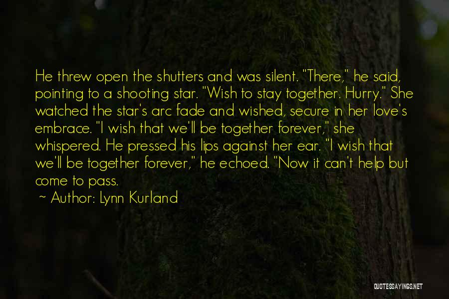 Now And Forever Quotes By Lynn Kurland