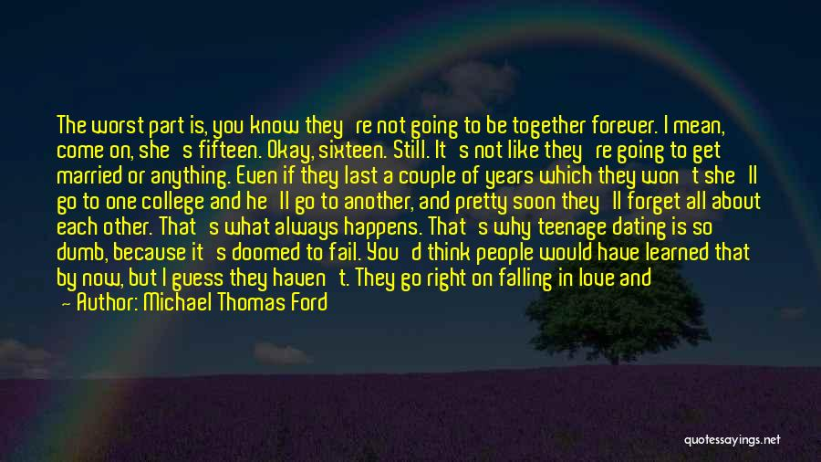 Now And Forever Quotes By Michael Thomas Ford