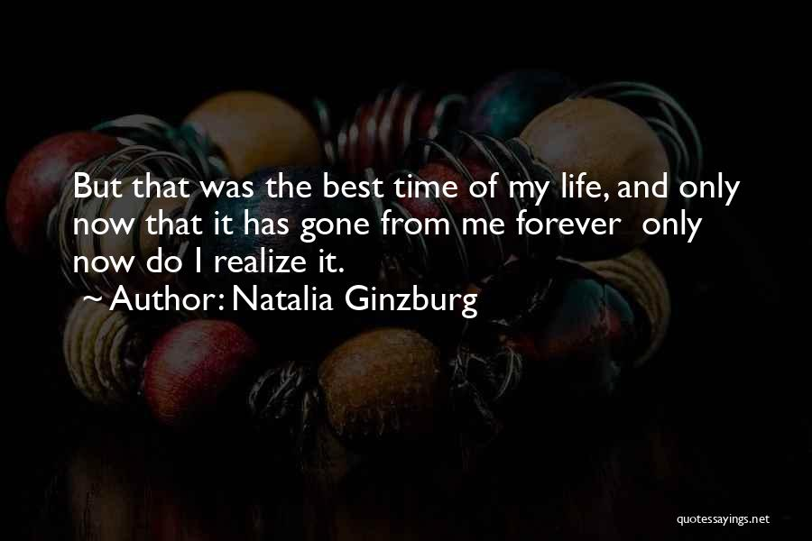 Now And Forever Quotes By Natalia Ginzburg