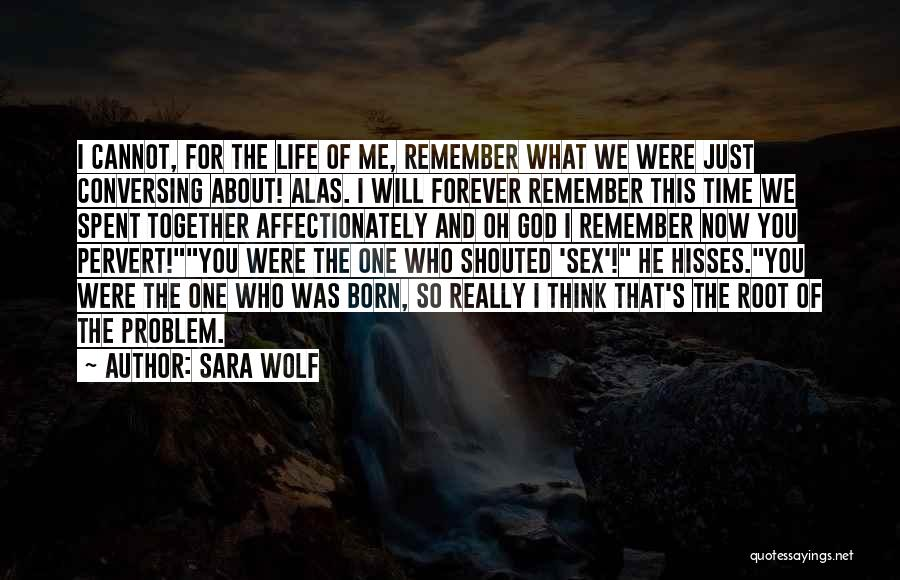 Now And Forever Quotes By Sara Wolf