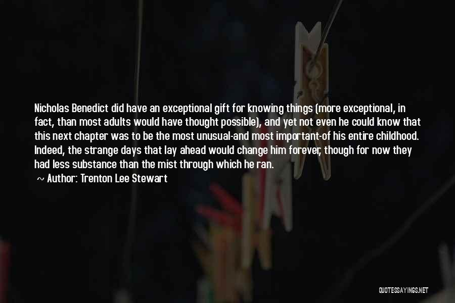 Now And Forever Quotes By Trenton Lee Stewart