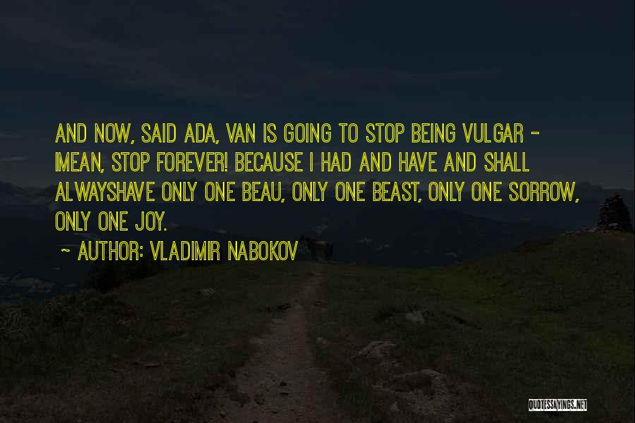 Now And Forever Quotes By Vladimir Nabokov