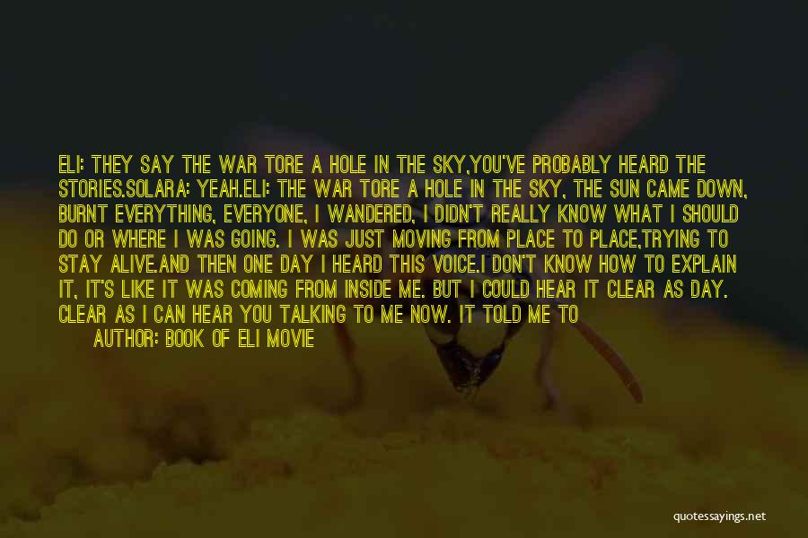 Now And Then Movie Quotes By Book Of Eli Movie