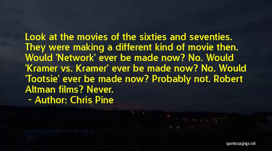 Now And Then Movie Quotes By Chris Pine