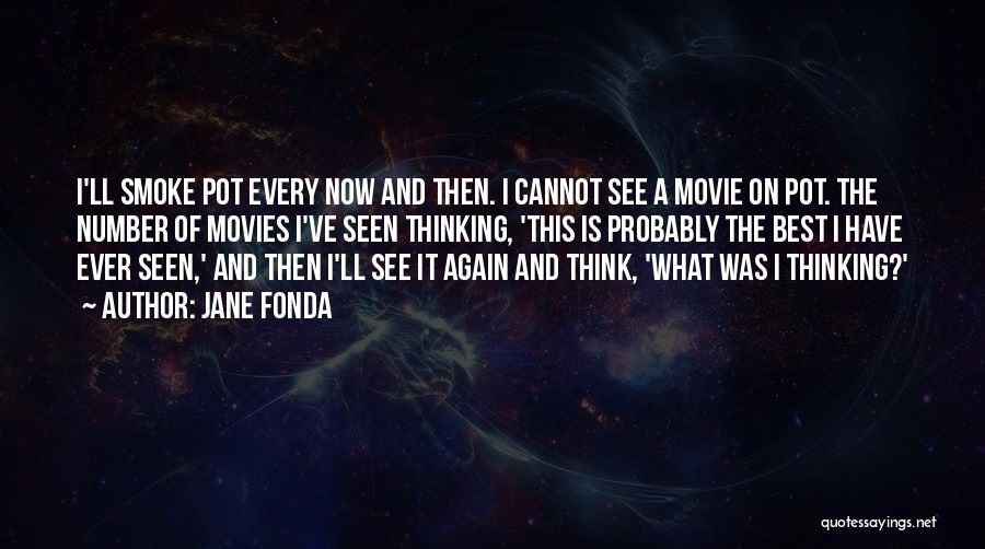 Now And Then Movie Quotes By Jane Fonda